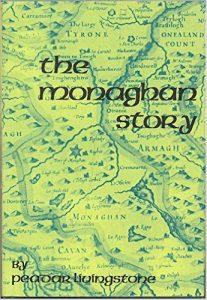 The Monaghan Story by Peadar Livingstone