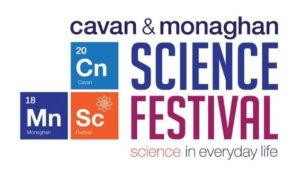 Cavan Monaghan Science Festival 2018