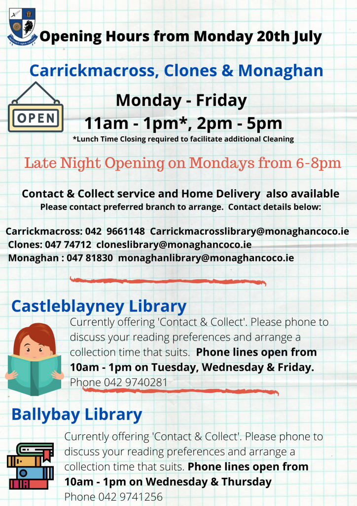 Opening Hours from Monday 20th July