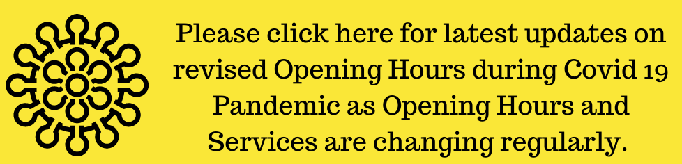 Click here for revised opening hours during Covid 19