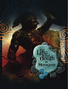 Life & Death in Monaghan