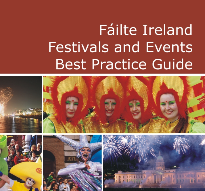 Fáilte Ireland Festivals and Events Best Practice Guide 2007