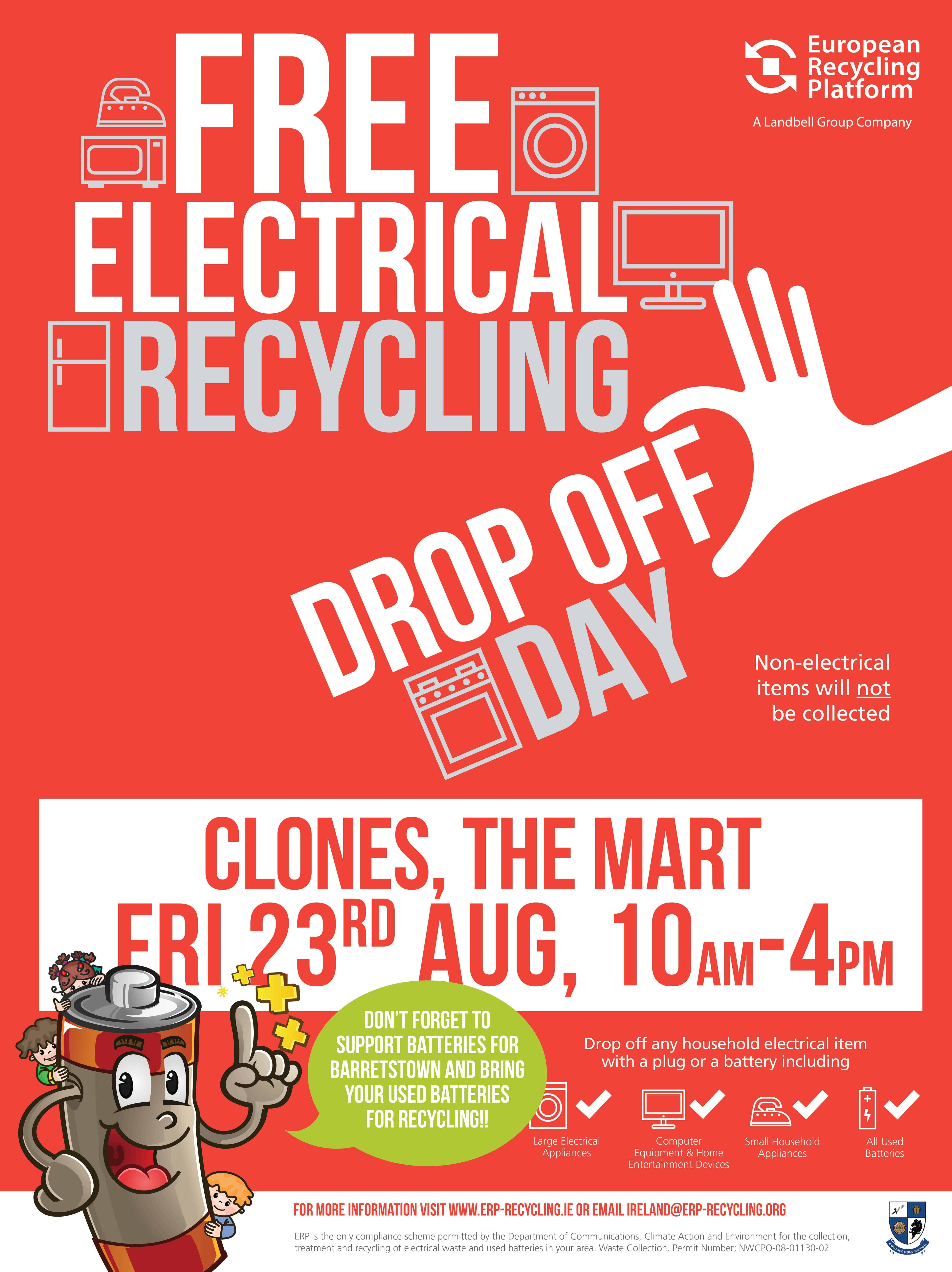Electrical Recycling Drop Off Day on Friday 23rd August at The Mart, Clones (10am – 4pm)