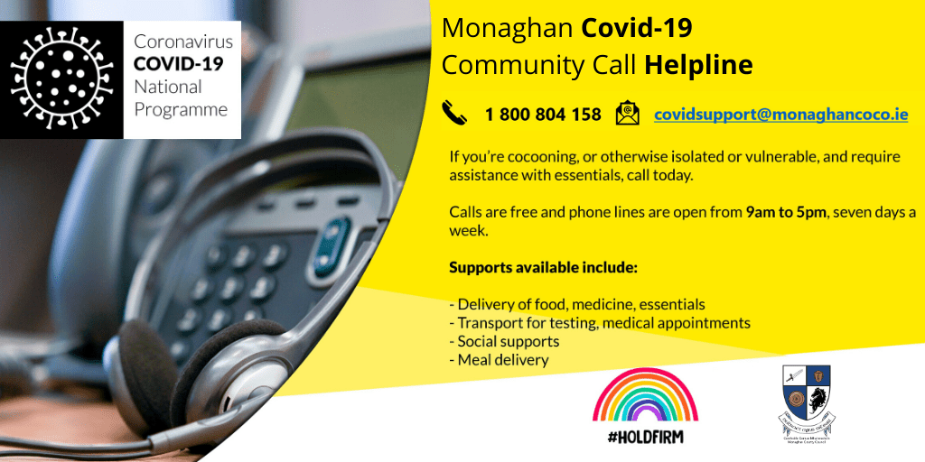 Monaghan Community Call Helpline open 9am to 5pm Seven Days a Week
