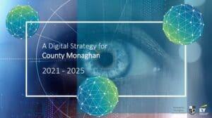 Monaghan Digital Strategy 2021 2025